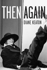 Then-Again_Diane-Keaton
